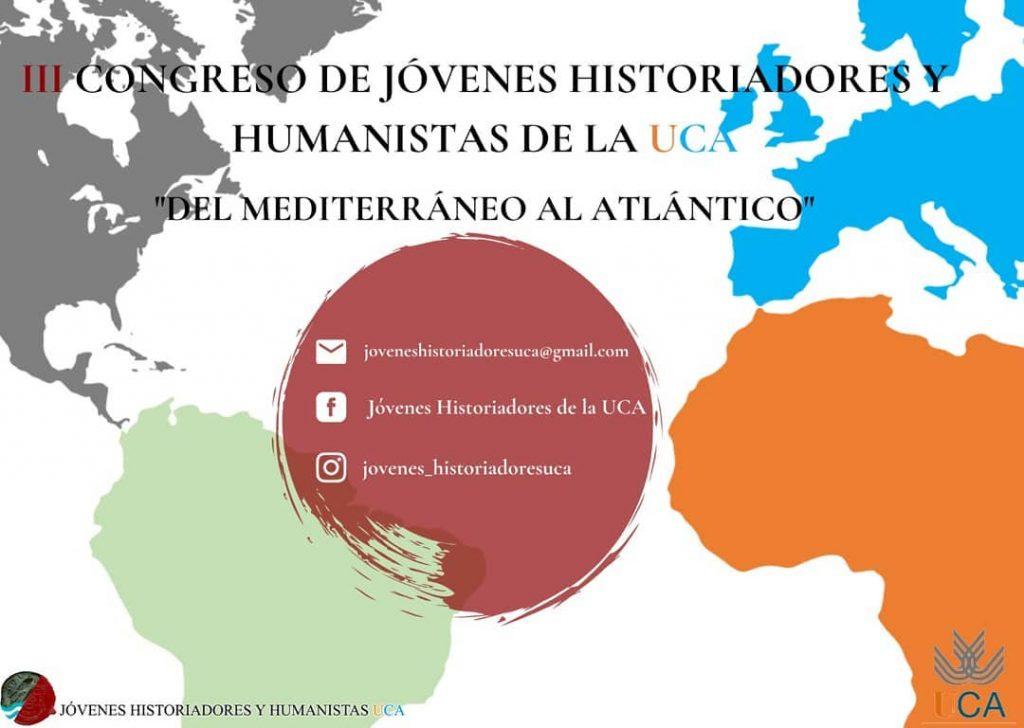 III CONGRESO DE JÓVENES HISTORIADORES Y HUMANISTAS DE LA UCA